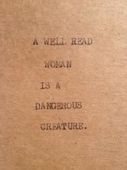 Trust me. I'm dangerous.