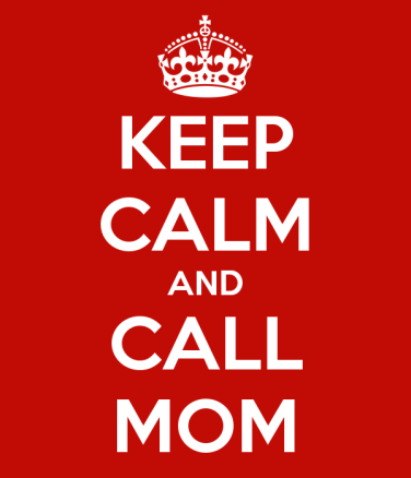 keep-calm-and-call-mom-76